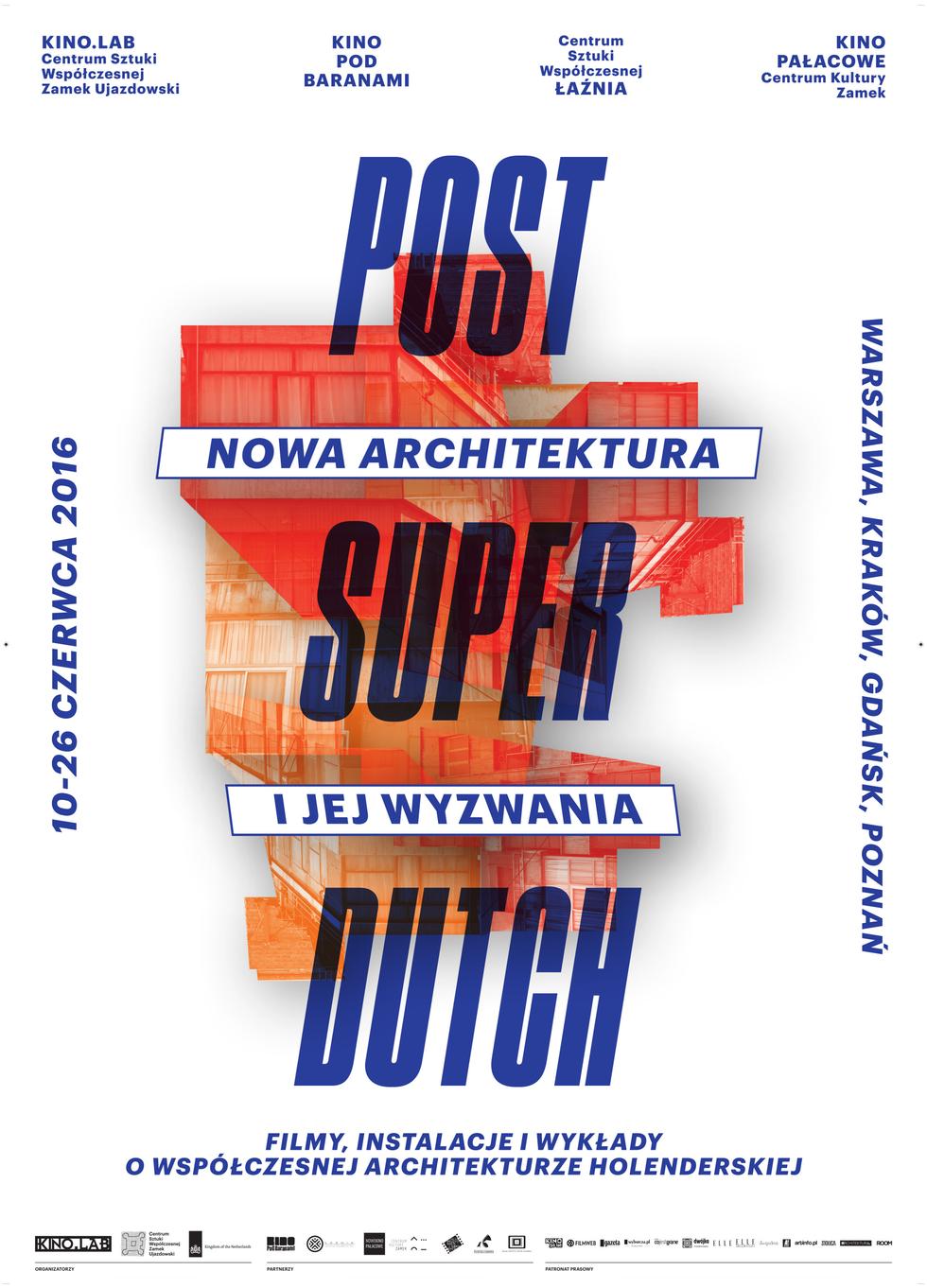 Post Super Dutch. Nowa architektura Holandii
