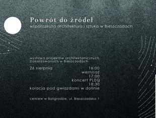 Powrót do źródeł - współczesna architektura i sztuka w Bieszczadach